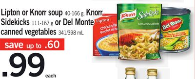 Lipton Or Knorr Soup - 40-166 g - Knorr Sidekicks - 111-167 g Or Del Monte Canned Vegetables - 341/398 mL