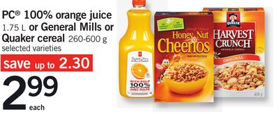 PC 100% Orange Juice - 1.75 L Or General Mills Or Quaker Cereal - 260-600 g