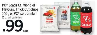 PC Loads Of - World Of Flavours - Thick Cut Chips 200 G Or PC Soft Drinks - 2 L