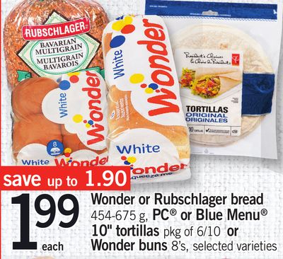 Wonder Or Rubschlager Bread 454-675 G - PC Or Blue Menu 10'' Tortillas Pkg Of 6/10 Or Wonder Buns 8's