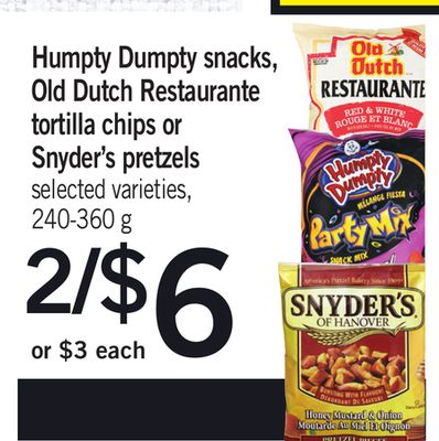Humpty Dumpty Snacks - Old Dutch Restaurante Tortilla Chips Or Snyder's Pretzels - 240-360 g