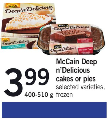 Mccain Deep N'delicious Cakes Or Pies - 400-510 G