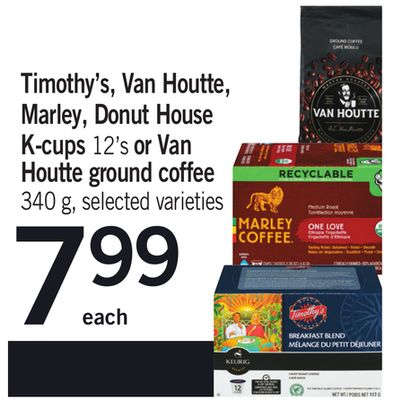 Timothy's - Van Houtte - Marley - Donut House K-cups - 12's Or Van Houtte Ground Coffee - 340 g