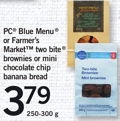 PC Blue Menu Or Farmer's Market Two Bite Brownies Or Mini Chocolate Chip Banana Bread - 250-300 g