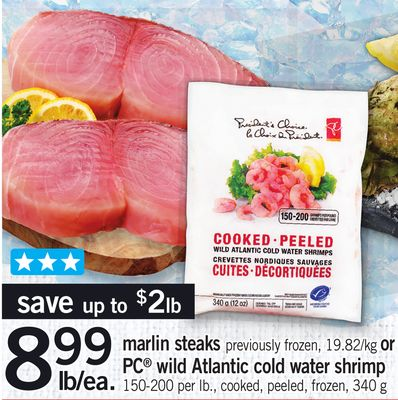 Marlin Steaks Or PC Wild Atlantic Cold Water Shrimp - 150-200 Per Lb. - 340 G