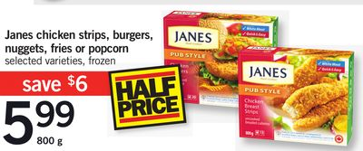 Janes Chicken Strips - Burgers - Nuggets - Fries Or Popcorn - 800 g