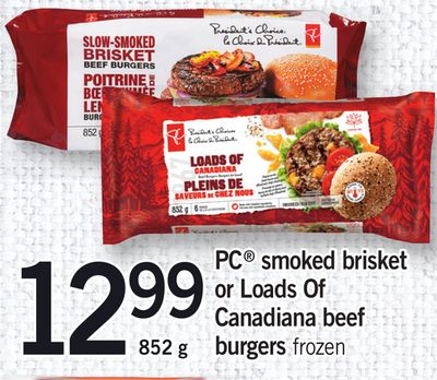 PC Smoked Brisket Or Loads Of Canadiana Beef Burgers - 852 g