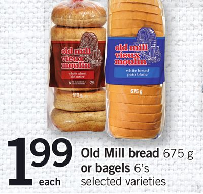 Old Mill Bread - 675 g or Bagels - 6's