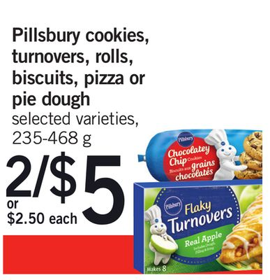 Pillsbury Cookies - Turnovers - Rolls - Biscuits - Pizza Or Pie Dough - 235-468 g