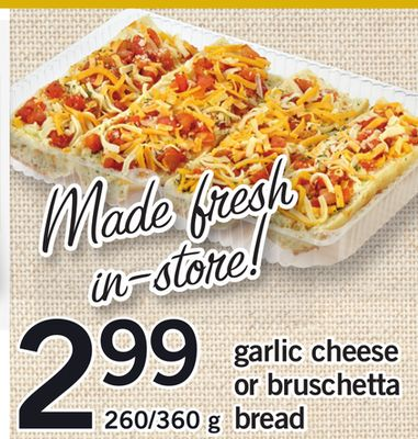 Garlic Cheese Or Bruschetta Bread - 260/360 g