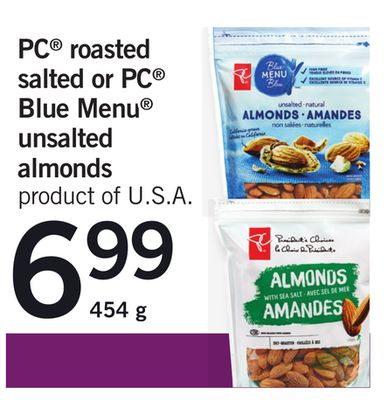 PC Roasted Salted Or PC Blue Menu Unsalted Almonds - 454 g