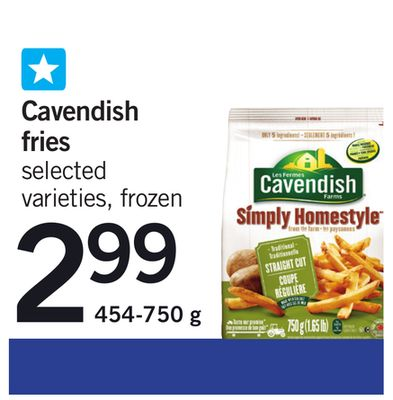 Cavendish Fries - 454-750 g