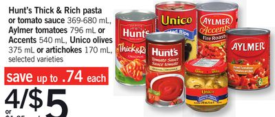 Hunt's Thick & Rich Pasta Or Tomato Sauce - 369-680 Ml - Aylmer Tomatoes - 796 Ml Or Accents - 540 Ml - Unico Olives - 375 Ml Or Artichokes - 170 Ml