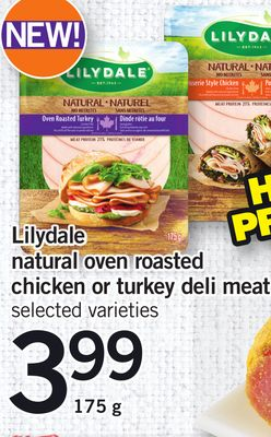 Lilydale Natural Oven Roasted Chicken Or Turkey Deli Meat - 175 g
