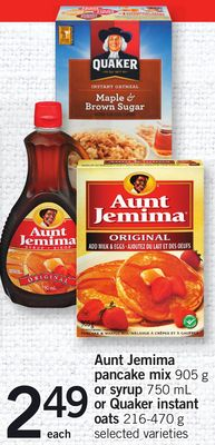 Aunt Jemima Pancake Mix - 905 G Or Syrup - 750 Ml Or Quaker Instant Oats - 216-470 G