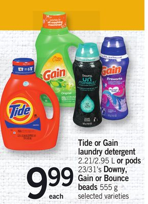 Tide Or Gain Laundry Detergent 2.21/2.95 L Or PODS 23/31's Downy - Gain Or Bounce Beads 555 G