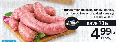 Fortinos Fresh Chicken - Turkey - Barese - Antibiotic Free Or Breakfast Sausage