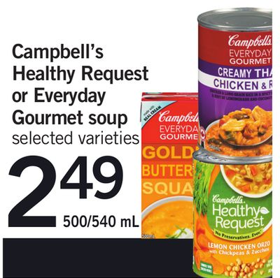 Campbell's Healthy Request Or Everyday Gourmet Soup - 500/540 mL