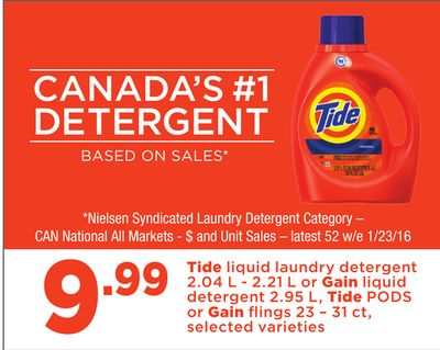 Tide Liquid Laundry Detergent 2.04 L - 2.21 L Or Gain Liquid Detergent 2.95 L - Tide PODS Or Gain Flings 23 – 31 Ct