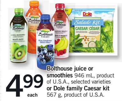 Bolthouse Juice Or Smoothies 946 Ml - Or Dole Family Caesar Kit 567 G