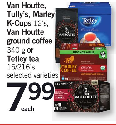 Van Houtte - Tully's - Marley K-cups - 12's - Van Houtte Ground Coffee - 340 g Or Tetley Tea - 15/216's
