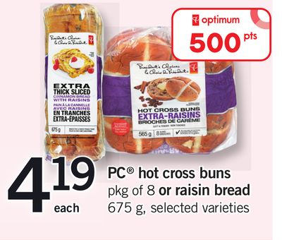 PC Hot Cross Buns - Pkg of 8 Or Raisin Bread - 675 g