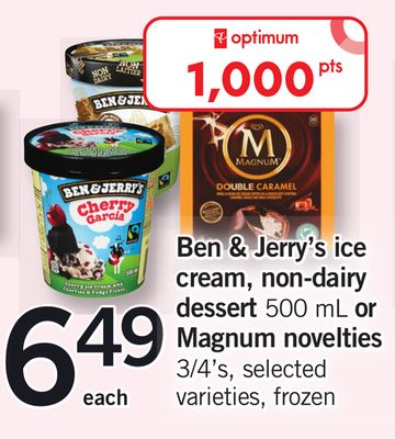 Ben & Jerry's Ice Cream - Non-dairy Dessert - 500 mL Or Magnum Novelties - 3/4's