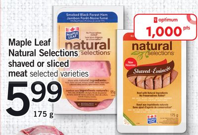 Maple Leaf Natural Selections Shaved Or Sliced Meat.175 g