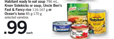 Habitant Ready To Eat Soup 796 Ml - Knorr Sidekicks Or Soup - Uncle Ben's Fast & Fancy Rice 116-167 G Or Ocean's Tuna 85 G-170 G