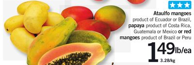 Ataulfo Mangoes - Papaya - or Red Mangoes