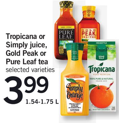 Tropicana Or Simply Juice - Gold Peak Or Pure Leaf Tea - 1.54-1.75 L