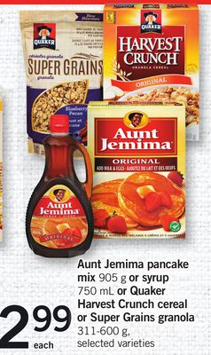 Aunt Jemima Pancake Mix - 905 G Or Syrup - 750 Ml Or Quaker Harvest Crunch Cereal Or Super Grains Granola - 311-600 G