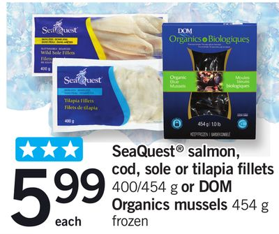 Seaquest Salmon - Cod - Sole Or Tilapia Fillets - 400/454 g or Dom Organics Mussels - 454 g