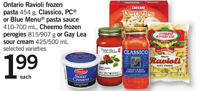 Ontario Ravioli Frozen Pasta - 454 G - Classico - PC Or Blue Menu Pasta Sauce - 410-700 Ml - Cheemo Frozen Perogies - 815/907 G Or Gay Lea Sour Cream - 425/500 Ml