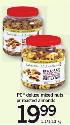 PC Deluxe Mixed Nuts Or Roasted Almonds - 1.1/1.13 Kg