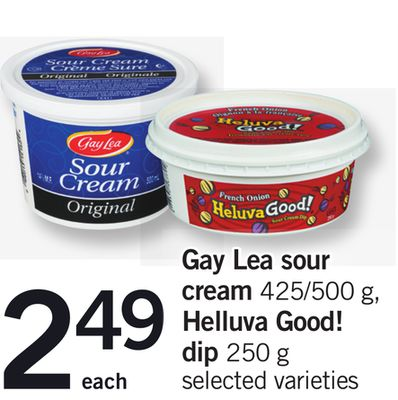 Gay Lea Sour Cream - 425/500 g - Helluva Good! Dip - 250 g