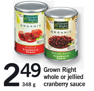 Grown Right Whole Or Jellied Cranberry Sauce - 348 g
