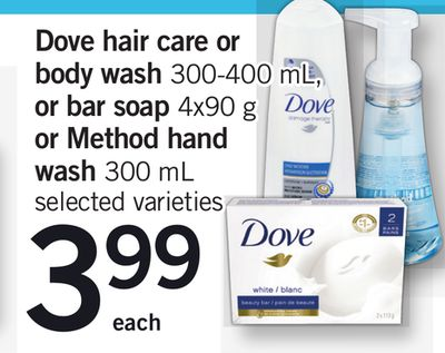 Dove Hair Care Or Body Wash 300-400 mL - Or Bar Soap - 4x90 g Or Method Hand Wash - 300 mL