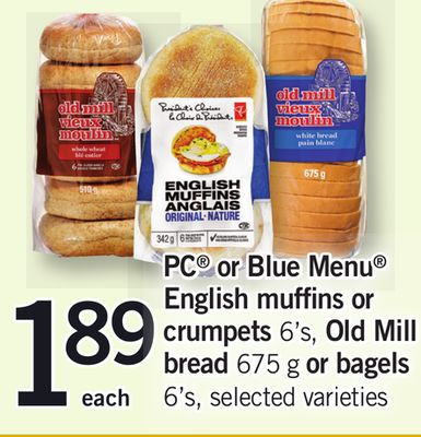 PC Or Blue Menu English Muffins Or Crumpets 6's - Old Mill Bread 675 G Or Bagels 6's