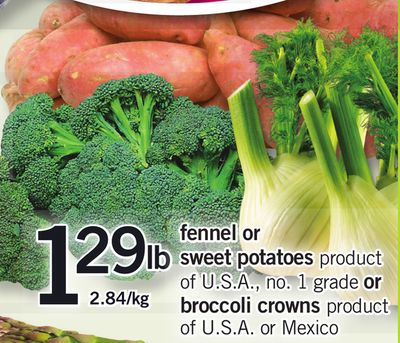 Fennel Or Sweet Potatoes or Broccoli Crowns