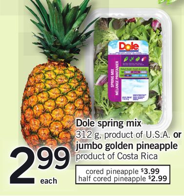 Dole Spring Mix - 312 g Or Jumbo Golden Pineapple