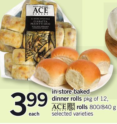 In-store Baked Dinner Rolls Pkg of 12 - Ace Rolls 800/840 g