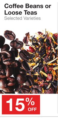 Coffee Beans or Loose Teas