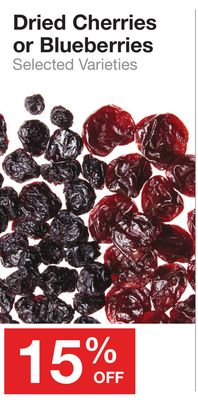 Dried Cherries or Blueberries