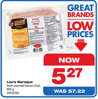 Lou's Barbeque Fresh Peameal Bacon Chub - 800 g