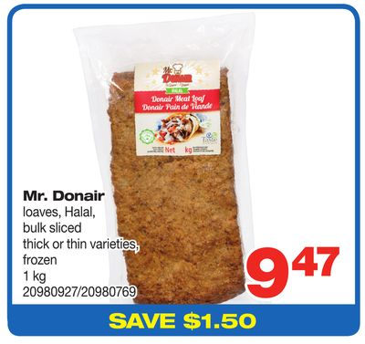 Mr. Donair Loaves - Halal - Bulk Sliced - 1 Kg