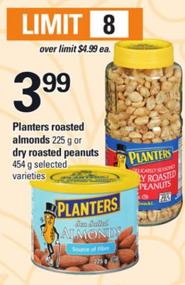 Planters Roasted Almonds 225 g Or Dry Roasted Peanuts 454 g