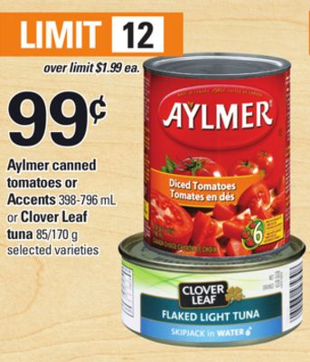 Aylmer Canned Tomatoes Or Accents - 398-796 mL Or Clover Leaf Tuna - 85/170 g