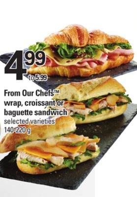 From Our Chefs Wrap - Croissant Or Baguette Sandwich - 140-220 g