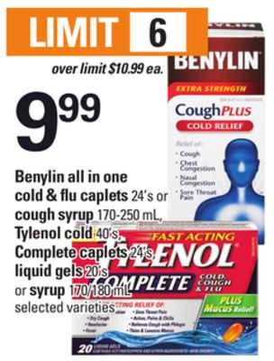 Benylin All In One Cold & Flu Caplets - 24's or Cough Syrup - 170-250 mL - Tylenol Cold - 40's - Complete Caplets - 24's - Liquid Gels - 20's Or Syrup - 170/180 mL